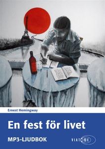 En fest för livet (ljudbok) av Ernest Hemingway