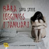 Bära leggings i januari