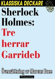 Sherlock Holmes: Tre herrar Garrideb (e-bok) av