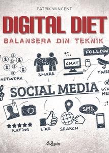 Digital Diet (ljudbok) av Patrik Wincent