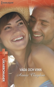Våga och vinn (e-bok) av Annie Claydon