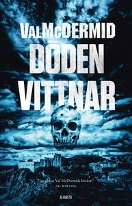 Döden vittnar (e-bok) av Val McDermid