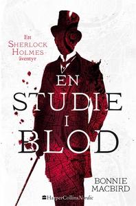 En studie i blod (e-bok) av Bonnie MacBird