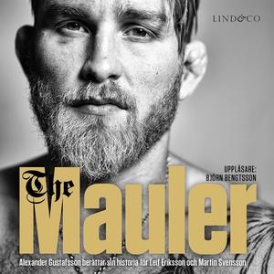 The Mauler : Alexander Gustafsson berättar för