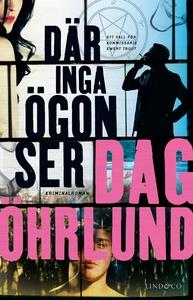Där inga ögon ser (e-bok) av Dag Öhrlund