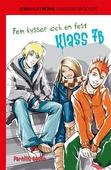 Klass 7B 3 - Fem kyssar och en fest