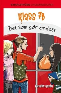Klass 7B 7 - Det som gör ondast (e-bok) av Pern