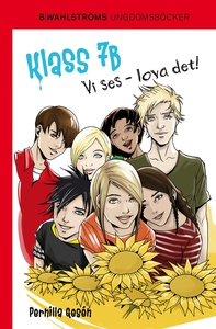 Klass 7B 9 - Vi ses - lova det! (e-bok) av Pern