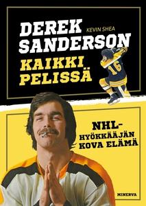 Derek Sanderson - Kaikki pelissä - NHL-hyökkääj