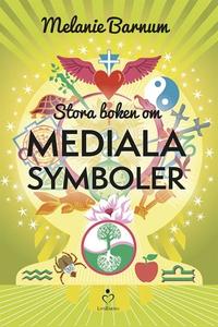 Stora boken om mediala symboler (e-bok) av Mela