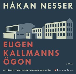 Eugen Kallmanns ögon (ljudbok) av Håkan Nesser