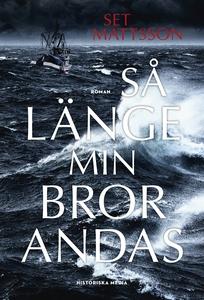 Så länge min bror andas (e-bok) av Set Mattsson