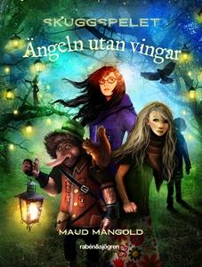 Ängeln utan vingar (e-bok) av Maud Mangold