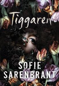 Tiggaren (e-bok) av Sofie Sarenbrant