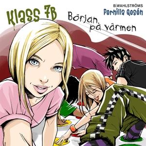 Klass 7B 8 - Början på värmen (ljudbok) av Pern