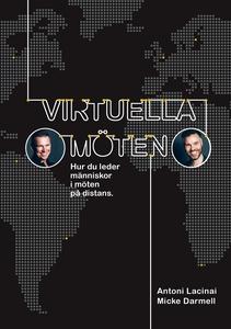 Virtuella möten: Hur du leder människor i möten