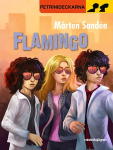 Flamingo (e-bok) av Mårten Sandén