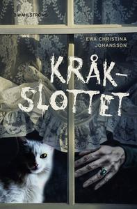 Kråkslottet (e-bok) av Ewa Christina Johansson