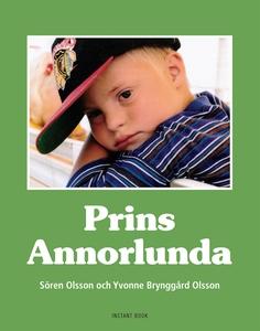 Prins Annorlunda (e-bok) av Sören Olsson, Yvonn