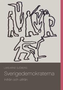 Sverigedemokraterna: Inifrån och utifrån (e-bok