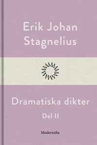 Dramatiska dikter II (e-bok) av Erik Johan Stag