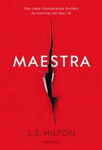 Maestra (e-bok) av L S Hilton