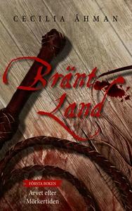 Bränt Land (e-bok) av Cecilia Åhman