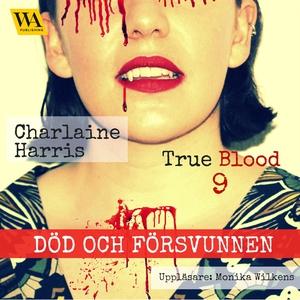 Död och försvunnen (ljudbok) av Charlaine Harri