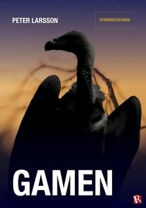 Gamen (e-bok) av Peter Larsson