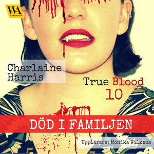Död i familjen (ljudbok) av Charlaine Harris