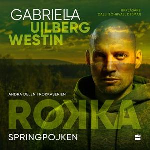 Springpojken (ljudbok) av Gabriella Ullberg Wes