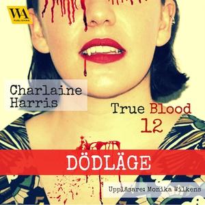 Dödläge (ljudbok) av Charlaine Harris