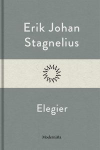 Elegier (e-bok) av Erik Johan Stagnelius