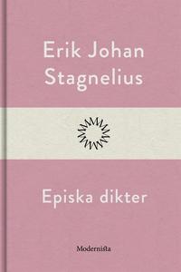 Episka dikter (e-bok) av Erik Johan Stagnelius