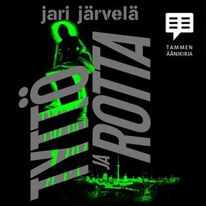 Tyttö ja rotta (ljudbok) av Jari Järvelä