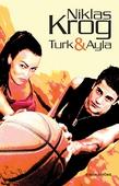 Turk & Ayla 1
