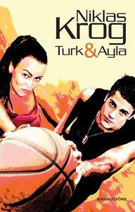 Turk & Ayla 1 (e-bok) av Niklas Krog