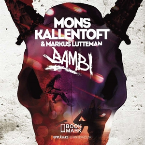 Bambi (ljudbok) av Mons Kallentoft, Markus Lutt