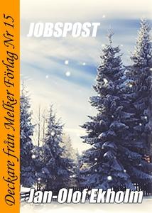 Jobspost (e-bok) av Jan-Olof Ekholm