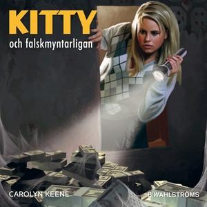 Kitty och falskmyntarligan (ljudbok) av Carolyn