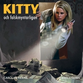 Kitty och falskmyntarligan