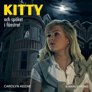 Kitty och spöket i fönstret (ljudbok) av Caroly
