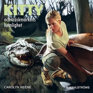 Kitty och träskmarkens hemlighet (ljudbok) av C