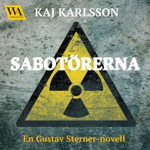 Sabotörerna (ljudbok) av Kaj Karlsson