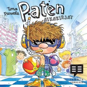Paten aikakirjat (ljudbok) av Timo Parvela