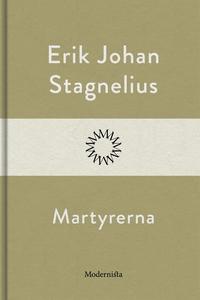 Martyrerna (e-bok) av Erik Johan Stagnelius