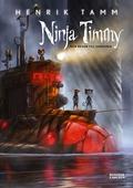 Ninja Timmy och resan till Sansoria