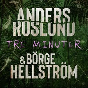 Tre minuter (ljudbok) av Roslund & Hellström, A