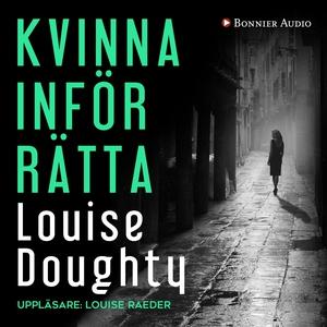 Kvinna inför rätta (ljudbok) av Louise Doughty