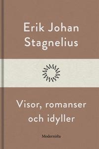 Visor, romanser och idyller (e-bok) av Erik Joh